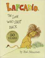 Lafcadio, The Lion Who Shot Back Written by Shel Silverstein